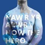 NOW THE HERO